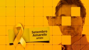 Setembro Amarelo - Apsen